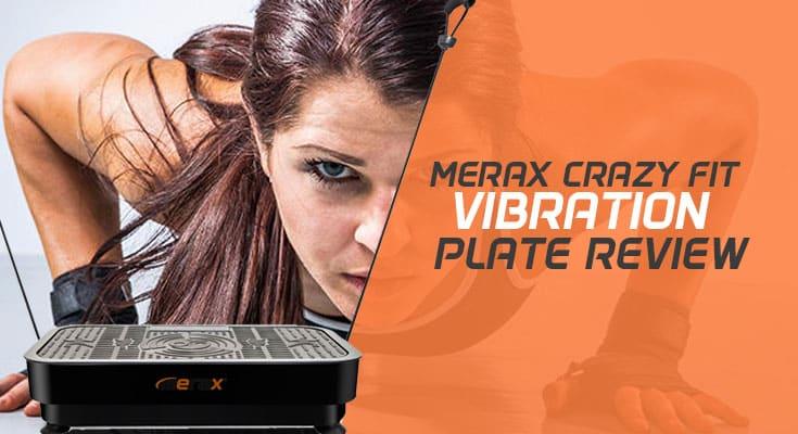 Merax Crazy Fit Vibration Machine Review